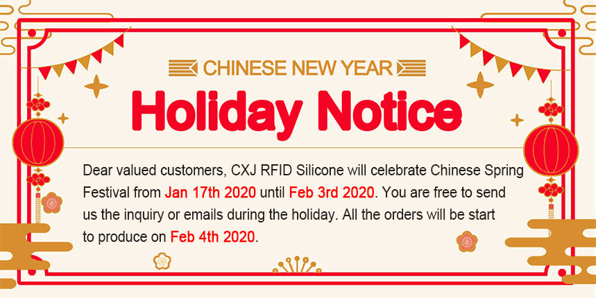 Chinese New Year Holiday Notice-RFIDSilicone